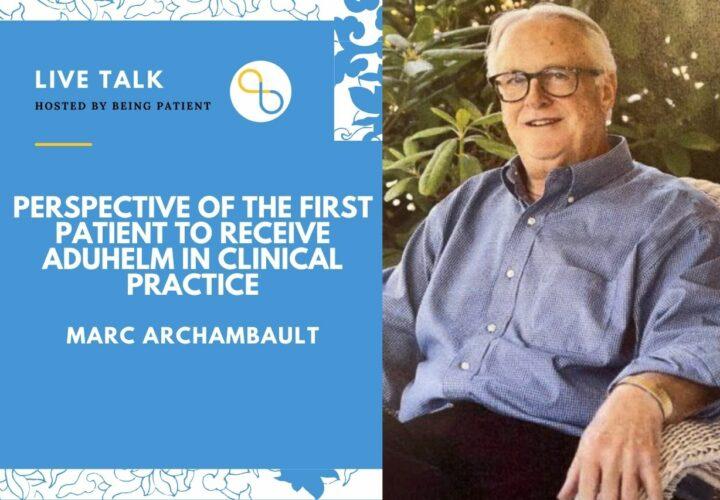 Marc Archambault, Aduhelm, Alzheimer's